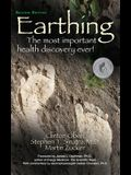Earthing: The Most Important Health Discovery Ever! (Second Edition)