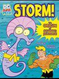 Storm!: The Origin of Aquaman's Seahorse