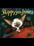 Skippyjon Jones, Lost in Spice [With CD (Audio)]