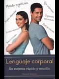 Lenguaje Corporal: Un Sistema Rapido y Sencillo