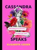 Cassandra Speaks: When Women Are the Storytellers, the Human Story Changes