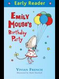 Emily Mouse's Birthday Party (Early Reader)