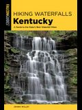 Hiking Waterfalls Kentucky: A Guide to the State's Best Waterfall Hikes