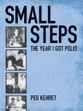 Pathways: Grade 5 Small Steps: The Year I Got Polio Trade Book