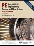 Ppi Pe Mechanical Engineering Thermal and Fluids Systems Practice Exam, 2nd Edition - Realistic Practice Exam for the Ncees Pe Mechanical Thermal and