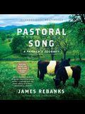 Pastoral Song Lib/E: A Farmer's Journey