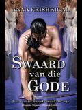 Swaard van die Gode (Afrikaanse Uitgawe): (Afrikaans Edition)