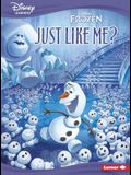 Just Like Me?: A Frozen Story