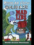 Regular Show Holidaze Mad Libs