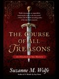 The Course of All Treasons: An Elizabethan Spy Mystery