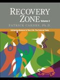 Recovery Zone, Volume 2: Achieving Balance in Your Life: The External Tasks