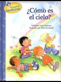 Como Es el Cielo? (Little Blessings Series) (Spanish Edition)