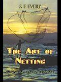 The Art of Netting