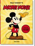Walt Disney's Mickey Mouse. Toute l'Histoire - 40th Anniversary Edition