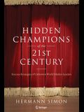 Hidden Champions of the Twenty-First Century: Success Strategies of Unknown World Market Leaders