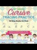 1st Grade Cursive Tracing Practice - Writing Books for Kids - Reading and Writing Books for Kids - Children's Reading and Writing Books