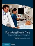 Post-Anesthesia Care: Symptoms, Diagnosis and Management