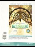 Calculus and Its Applications Expanded Version Media Update Books a la Carte Edition