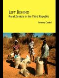 Left Behind. Rural Zambia in the Third Republic