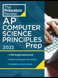 Princeton Review AP Computer Science Principles Prep, 2022: 3 Practice Tests + Complete Content Review + Strategies & Techniques