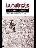 La Malinche in Mexican Literature: From History to Myth