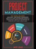 Project Management: This book includes Lean Guide + Agile Project Management. A practical guide for Managing Projects, Productivity, Profi