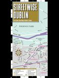 Streetwise Dublin Map - Laminated City Center Street Map of Dublin, Ireland