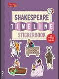 The Shakespeare Timeline Stickerbook: See All the Plays of Shakespeare Being Performed at Once in the Globe Theatre!