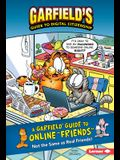 A Garfield (R) Guide to Online Friends: Not the Same as Real Friends!