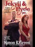 Jekyll & Hyde Inc.