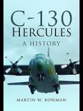 C-130 Hercules: A History