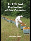 An Efficient Production of Bee Colonies
