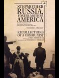 Stepmother Russia, Foster Mother America: Identity Transitions in the New Odessa Jewish Commune, 1881-1891 & Recollections of a Communist