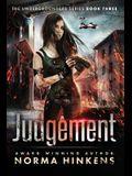 Judgement: A Young Adult Science Fiction Dystopian Novel