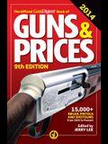 The Official Gun Digest Book of Guns & Prices 2014