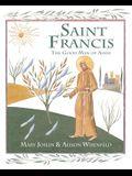 Saint Francis: The Good Man of Assisi