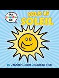 Ma Premiere Bd: Solo Le Soleil