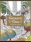 Fantastic Fungi: The Coloring Book