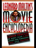 Leonard Maltin's Movie Encyclopedia: Career Profiles of More Than 2000 Actors and Filmmakers, Past and Present