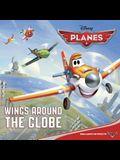 Wings Around the Globe (Disney Planes) (Pictureback(R))