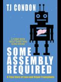 Some Assembly Required: An Organ Transplant Love Story