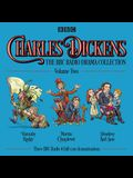 Charles Dickens: The BBC Radio Drama Collection: Volume Two: Barnaby Rudge, Martin Chuzzlewit, Dombey and Son