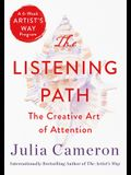 The Listening Path: The Creative Art of Attention
