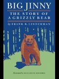 Big Jinny: The Story of a Grizzly Bear