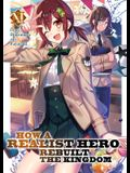 How a Realist Hero Rebuilt the Kingdom (Light Novel) Vol. 11