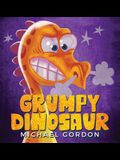 Grumpy Dinosaur: (Children's book about a Dinosaur Who Gets Angry Easily, Picture Books, Preschool Books)