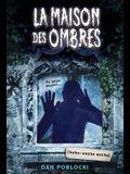 La Maison Des Ombres: N 2 - Cache-Cache Mortel