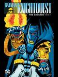Batman: Knightquest: The Crusade Vol. 2
