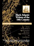 Black Atlantic Writers of the Eighteenth Century: Living the New Exodus in England and the Americas: Selections from
