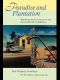 Paradise and Plantation: Tourism and Culture in the Anglophone Caribbean